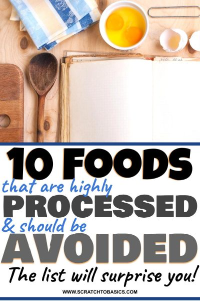 10 ultra processed foods that should be avoided