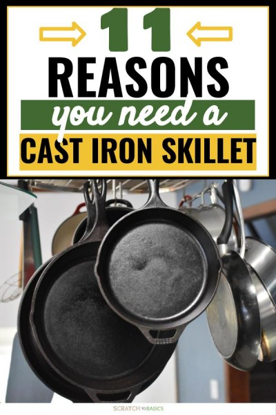 Here are 11 reasons why you need a cast iron skillet.