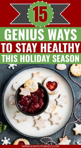 Genius ways to stay healthy this holiday season