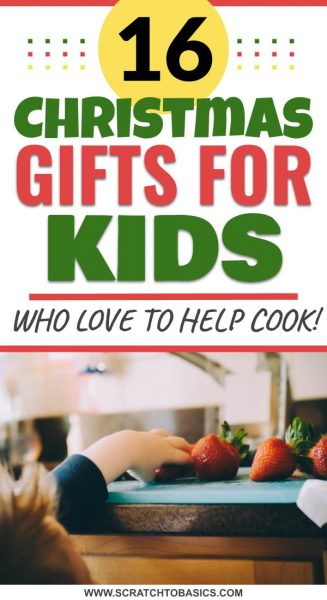16 christmas gifts for kids who love to help cook