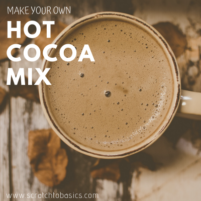 Make Your Own Hot Cocoa Mix