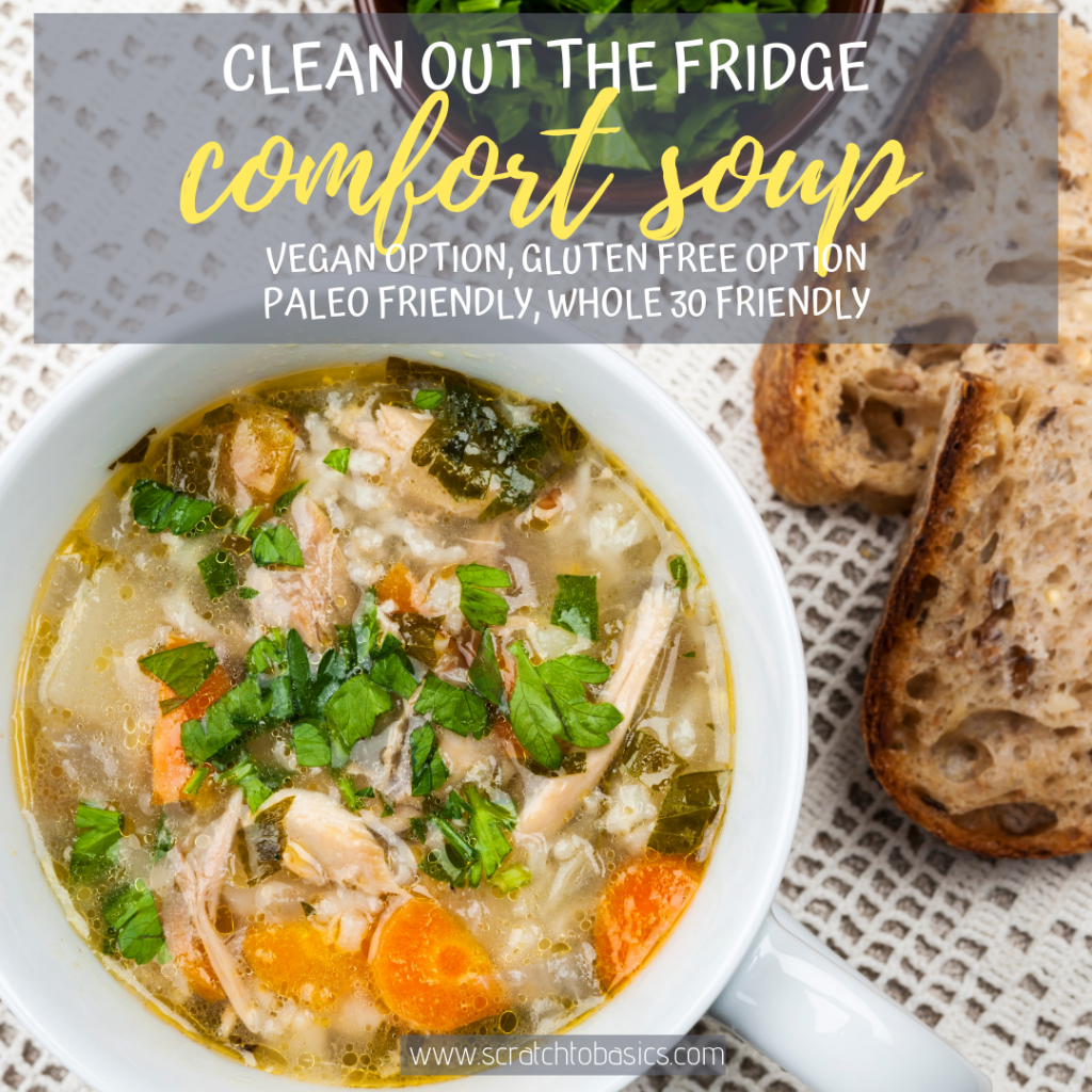 Use your veggies in this delicious comfort soup. I usually make this soup with leftovers from the week. It's completely customizable for any diet or food sensitivities.