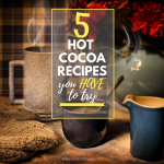 These five vegan hot cocoa recipes will satisfy that chocolate craving, and warm you up at the same time. Cozy up with a mug of hot cocoa this winter.