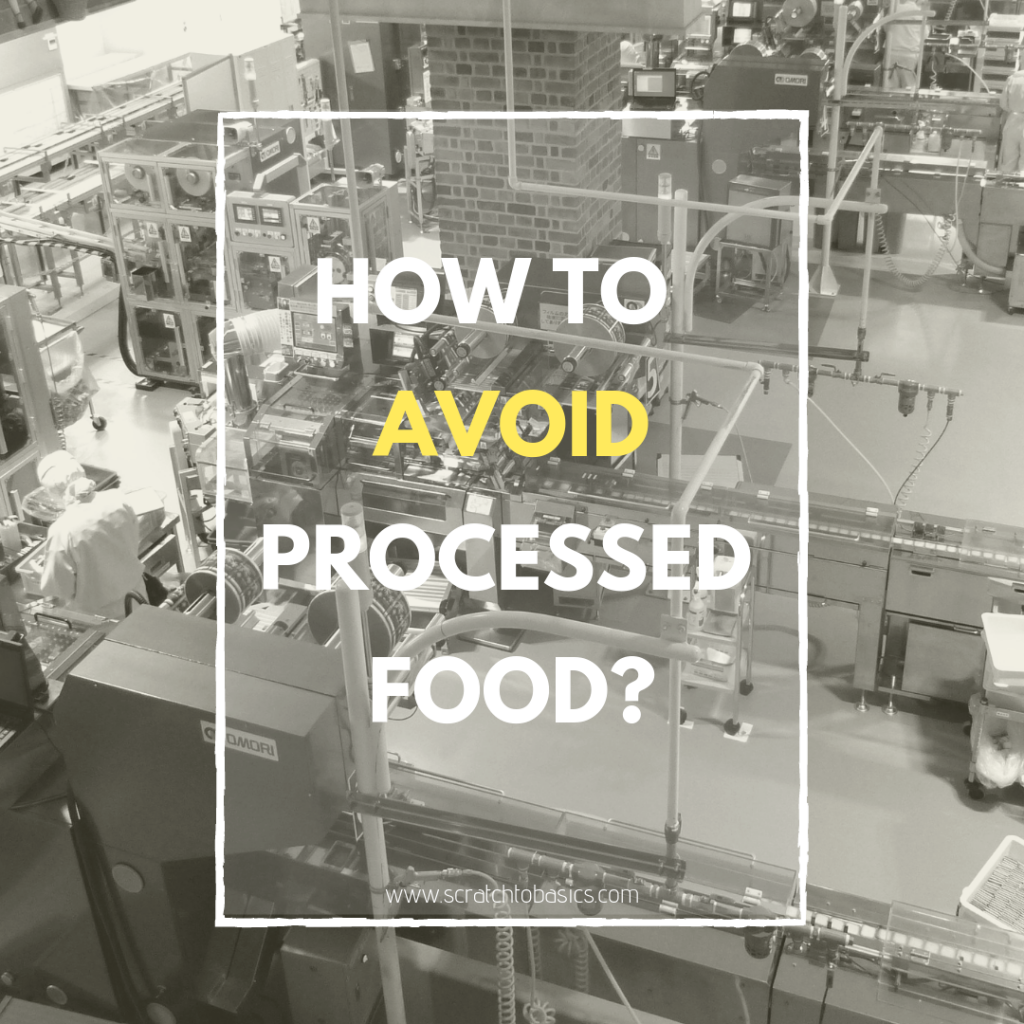 """How to avoid processed food? Figure out your """"why"""", make a plan, and do it! You can be healthier by making better food choices."""