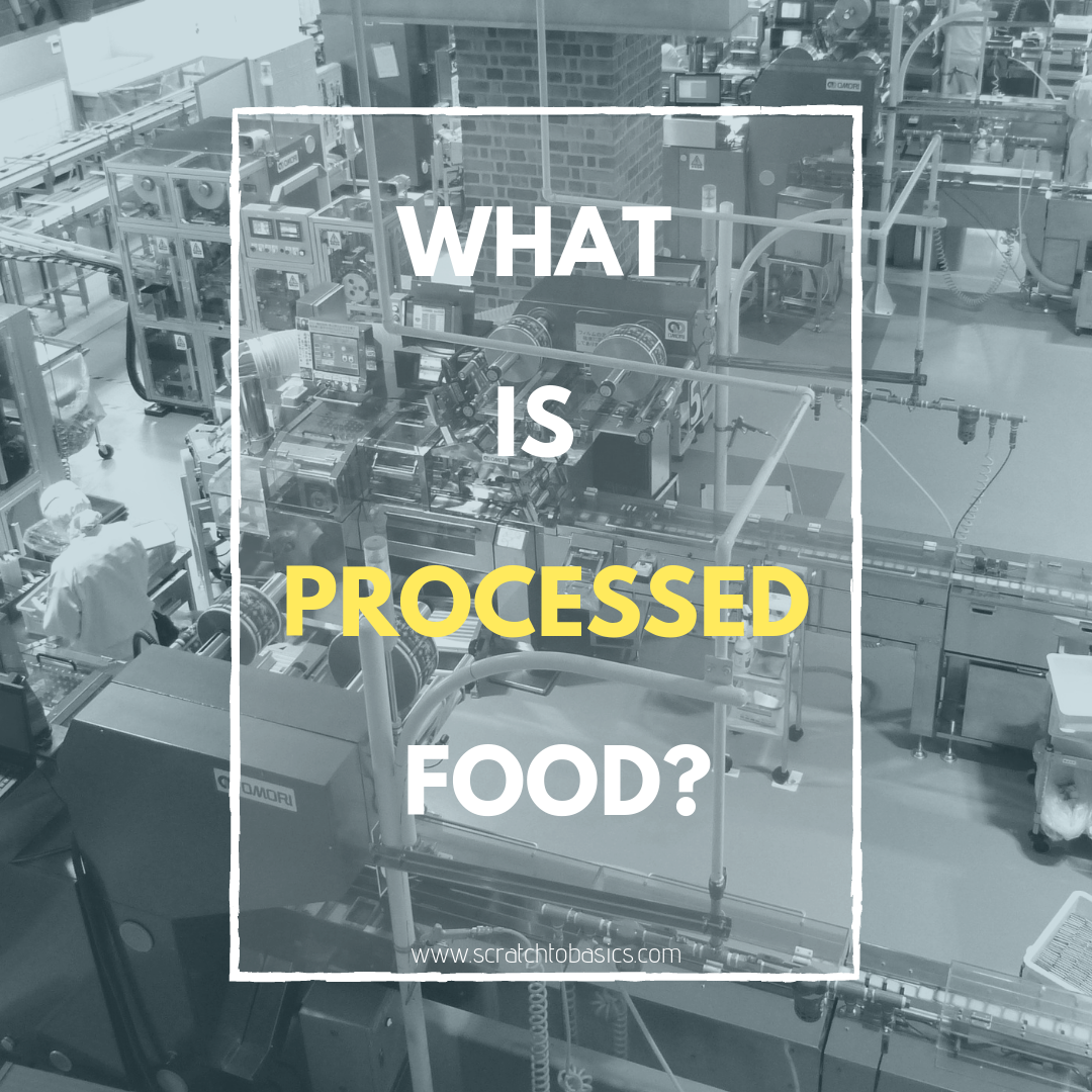 What Exactly is Processed Food?