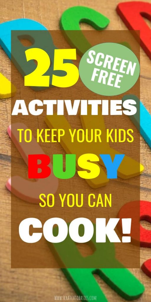 Fun activities to keep kids busy so you can cook