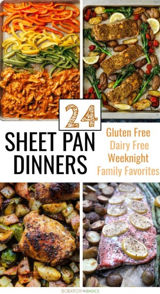24 sheet pan dinners that are gluten free, diary free and are sure to be new family favorites.
