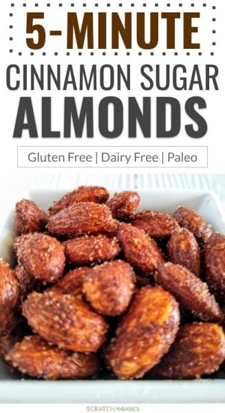 5 minute cinnamon sugar almonds