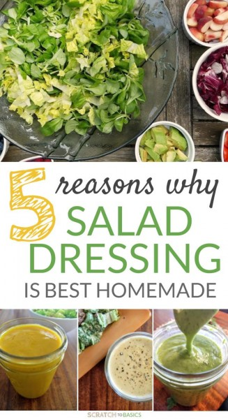 5 reasons to eat homemade salad dressing instead of store bough.
