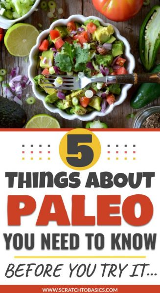 5 things you need to know about Paleo before you try it.