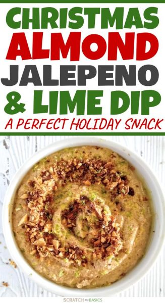 Christmas almond jalepeno & lime party dip