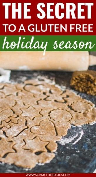 The secret to a gluten free holiday season