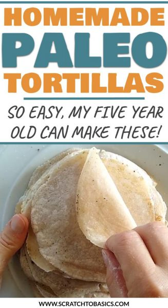 homemade Paleo tortillas