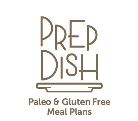 Prep Dish - Gluten Free & Paleo Meal Plans