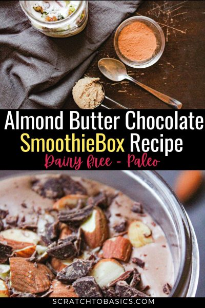 almond butter chocolate smoothiebox recipe