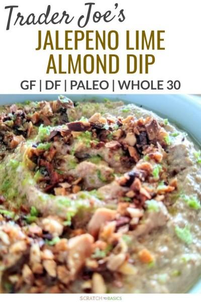 Trader Joe's Paleo almond jalepeno dip