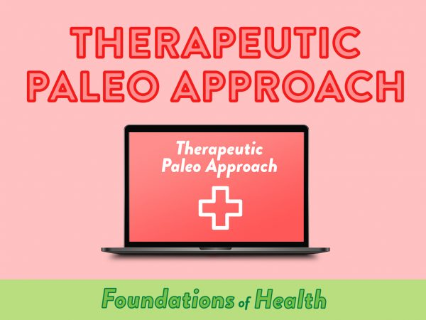 Therapeutic Paleo approach