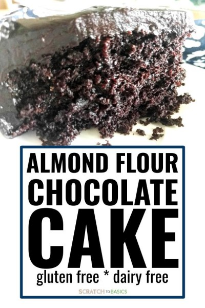 Almond flour chocolate cake that's gluten free and dairy free.
