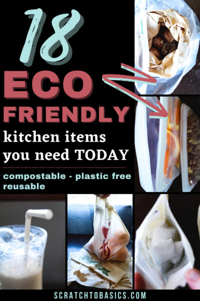 18 eco-friendly kitchen items you need today!