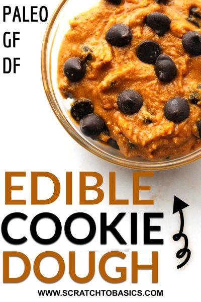 Edible cookie dough - Paleo, GF, DF, eggless