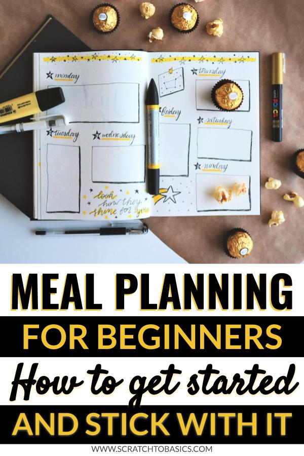Meal planning for beginners. How to get started and stick with it