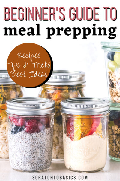 beginner's guide to meal prepping - recipes, tips, tricks, best ideas