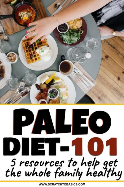 Paleo diet 101 - family resources