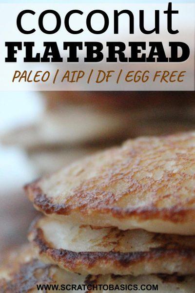 Paleo flatbread - aip, gf, df, egg free