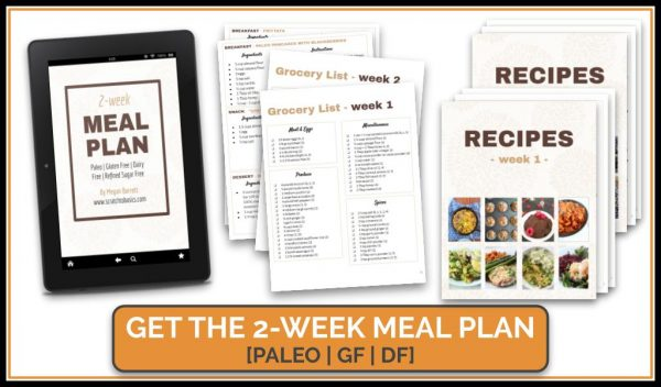 Two week Paleo meal plan with recipes and grocery list