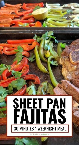 sheet pan fajitas - a quick and easy weeknight meal