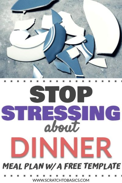 Stop stressing over dinner. Make a meal plan.