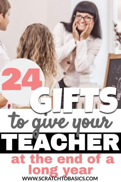 24 gifts to give your teacher at the end of a long year