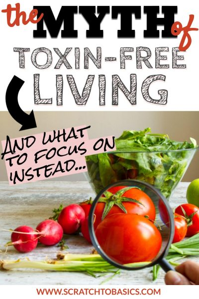myth of toxin free living
